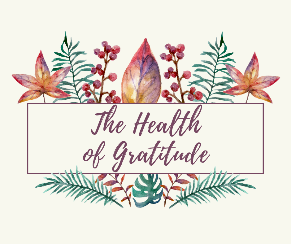 The Health of Gratitude Image
