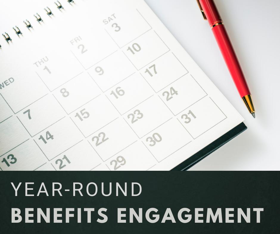 Exploring Year-Round Benefits Engagement Image